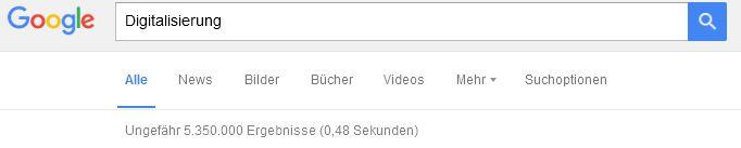 2016 09 15Digitalisierung Googleanfrage